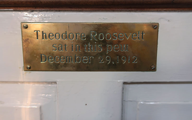 Theodore Roosevelt sat here